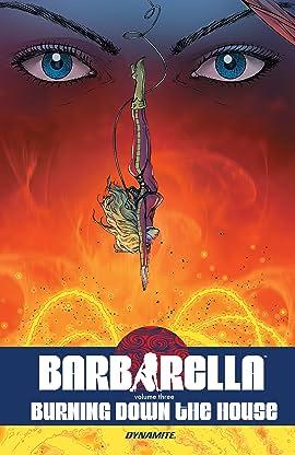 Barbarella Vol. 3: Burning Down the House