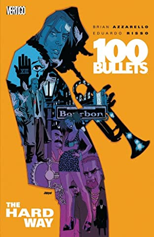 100 Bullets Tome 8: The Hard Way