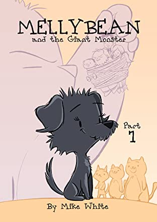Mellybean and the Giant Monster Vol. 1: Part 1 - Preview Edition