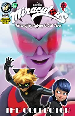 Miraculous: Tales of Ladybug and Cat Noir: Season Two #1: The Collector