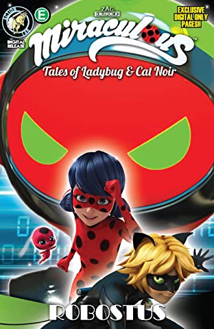 Miraculous: Tales of Ladybug and Cat Noir: Season Two #6: Robostus