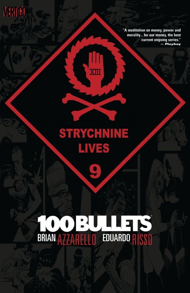 100 Bullets Vol. 9: Strychnine Lives