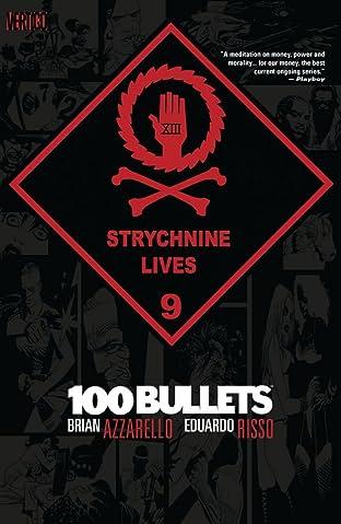 100 Bullets Tome 9: Strychnine Lives
