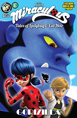 Miraculous: Tales of Ladybug and Cat Noir: Season Two #11: Gorizilla