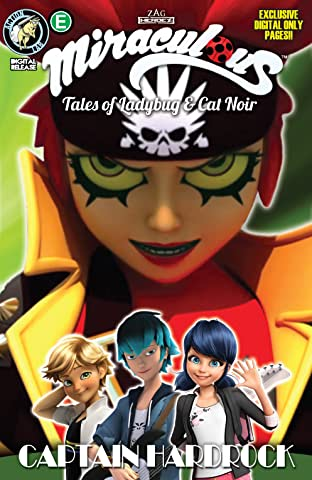 Miraculous: Tales of Ladybug and Cat Noir: Season Two #12: Captain Hardrock