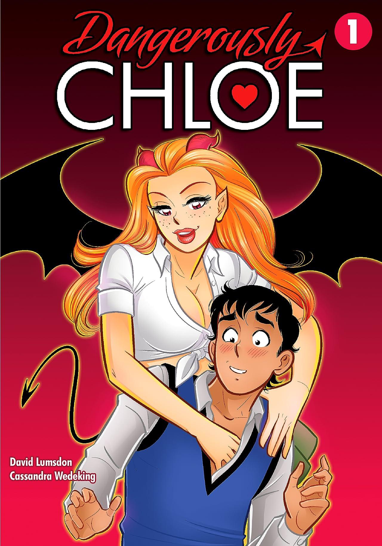 Dangerously Chloe Vol. 1