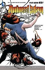 Animal Man (2011-2014) Vol. 4: Splinter Species