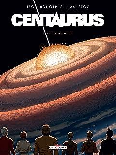 Centaurus Tome 5: Terre de mort