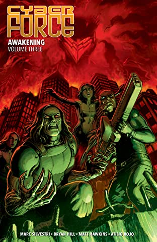 Cyber Force (2018-) Vol. 3: Awakening