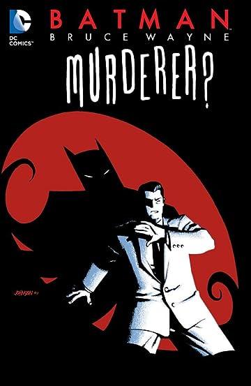 Batman: Bruce Wayne - Murderer?