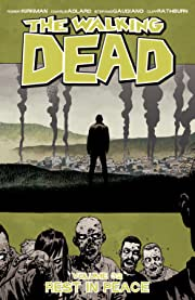 The Walking Dead Vol. 32: Rest In Peace