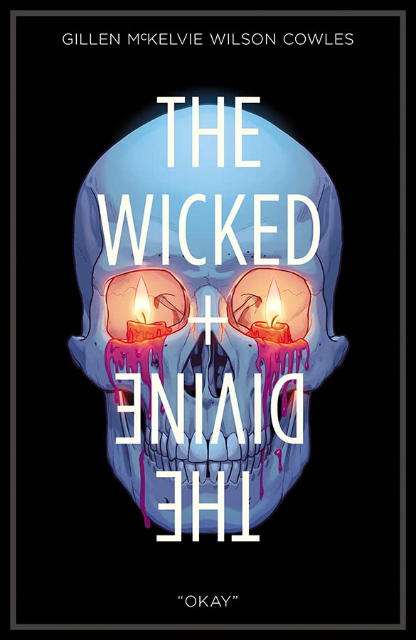 "The Wicked + The Divine Tome 9: ""Okay"""