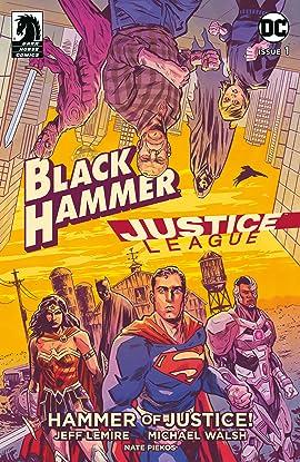 Black Hammer/Justice League: Hammer of Justice! #1