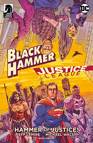 Black Hammer/Justice League: Hammer of Justice! No.1