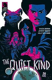 The Quiet Kind
