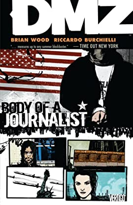 DMZ Tome 2: Body of A Journalist