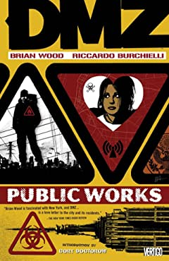 DMZ Vol. 3: Public Works