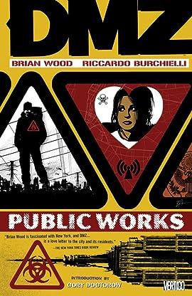 DMZ Tome 3: Public Works