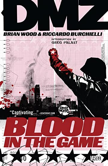 DMZ Vol. 6: Blood in the Game