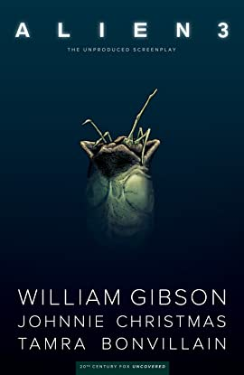 William Gibson's Alien 3