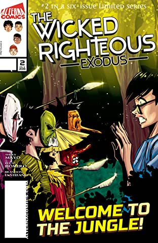 The Wicked Righteous: Exodus #2