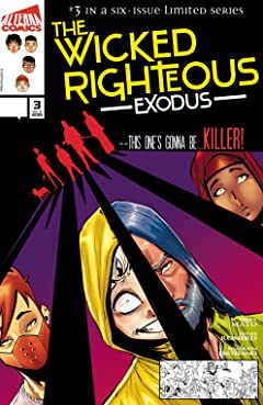 The Wicked Righteous: Exodus #3