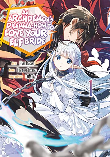 An Archdemon's Dilemma: How to Love Your Elf Bride (Manga) Vol. 1