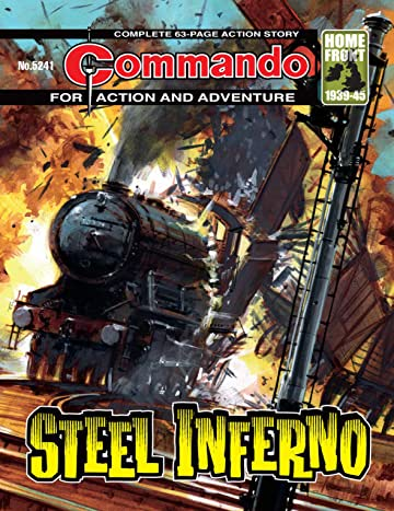 Commando #5241: Steel Inferno