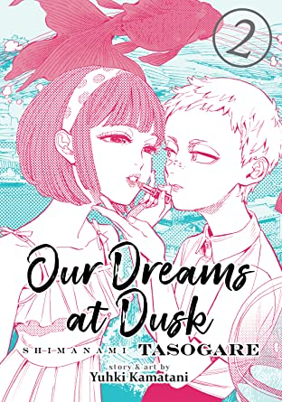 Our Dreams at Dusk: Shimanami Tasogare Vol. 2