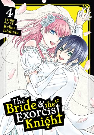 The Bride & the Exorcist Knight Tome 4