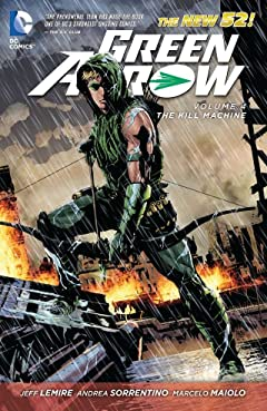 Green Arrow (2011-2016) Vol. 4: The Kill Machine