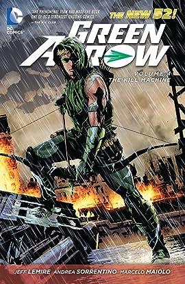 Green Arrow (2011-2016) Tome 4: The Kill Machine