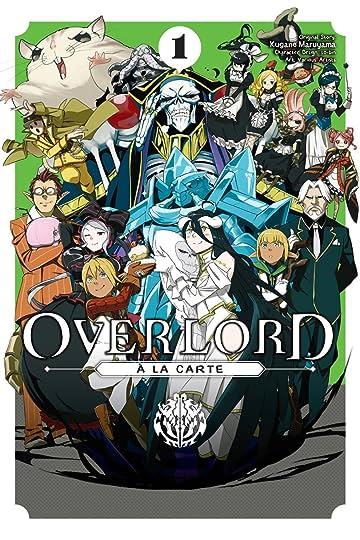 Overlord à la Carte Tome 1