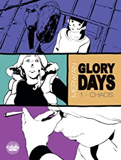 Glory Days Tome 1: Chaos
