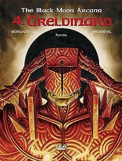 The Black Moon Arcana Tome 4: Greldinard