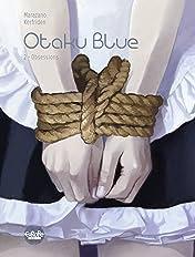 Otaku Blue Vol. 2: Obsessions