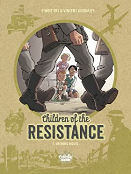 Children of the Resistance Vol. 1: Opening Moves