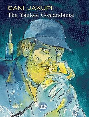 The Yankee Comandante