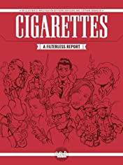 Cigarettes: A Filterless Report