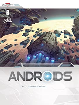 Androids Vol. 6: The Deserters
