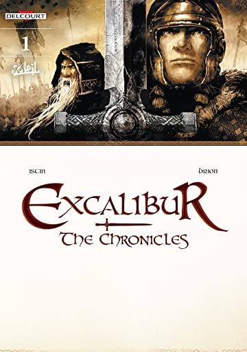 Excalibur - The Chronicles Tome 1: Pendragon