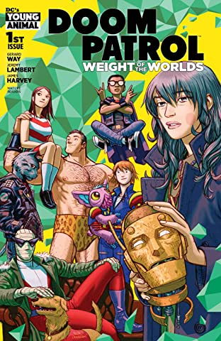 Doom Patrol: Weight of the Worlds (2019-) No.1