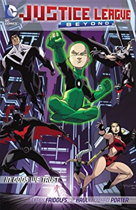 Justice League Beyond (2012-2013): In Gods We Trust