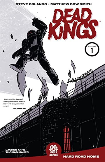 DEAD KINGS Vol. 1: Hard Road Home