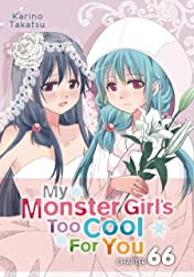 My Monster Girl's Too Cool for You #66