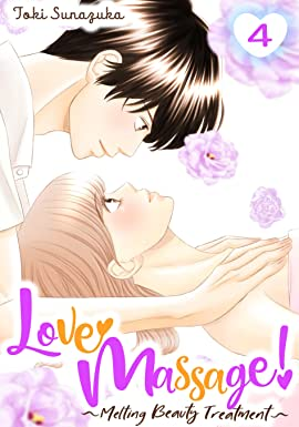 Love Massage: Melting Beauty Treatment Vol. 4