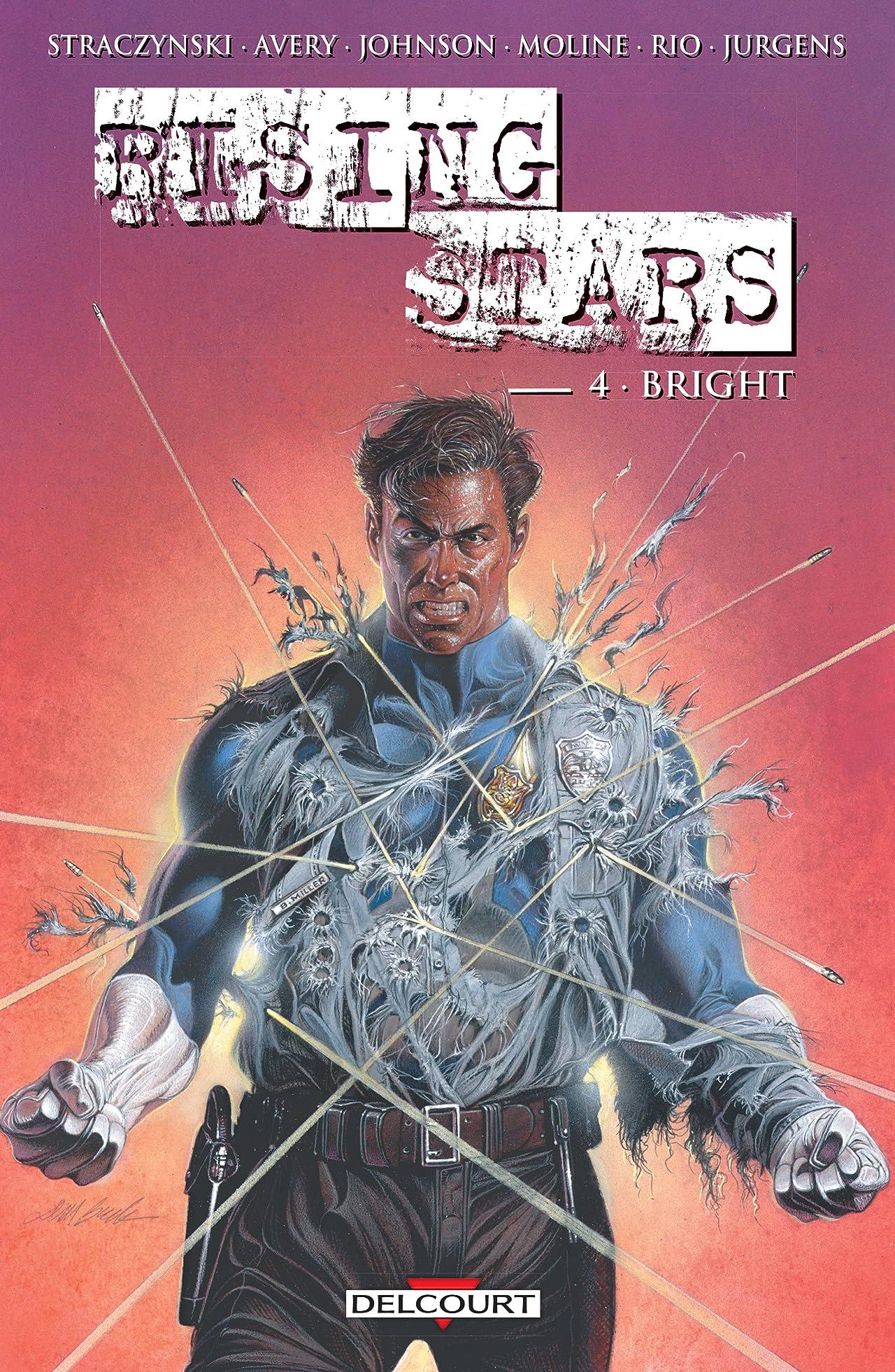 Rising stars Vol. 4: Bright
