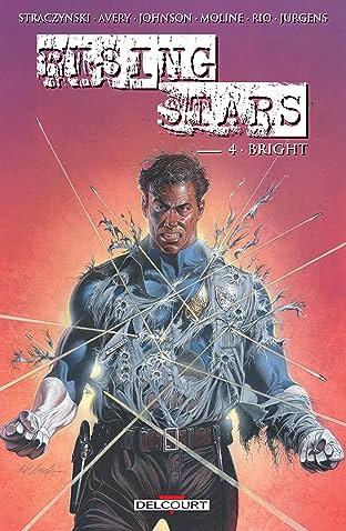 Rising stars Tome 4: Bright