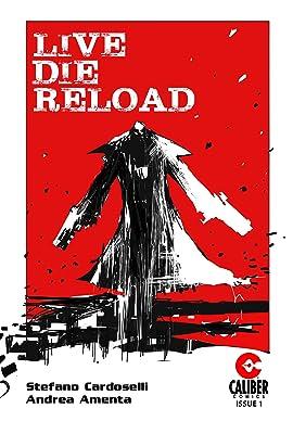 Live Die Reload #1