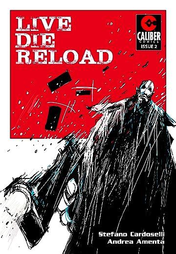 Live Die Reload #2